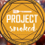 Project Smoked